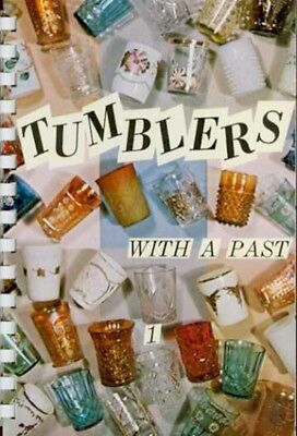 Tumblers with a Past by Leroy & Mertie Simon