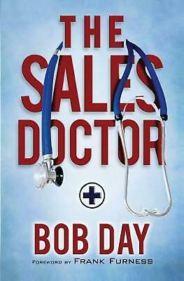 The Sales Doctor by Bob Day (English) Paperback Book Free Shipping!