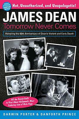 James Dean: Tomorrow Never Comes by Danforth Prince (English) Paperback Book Fre