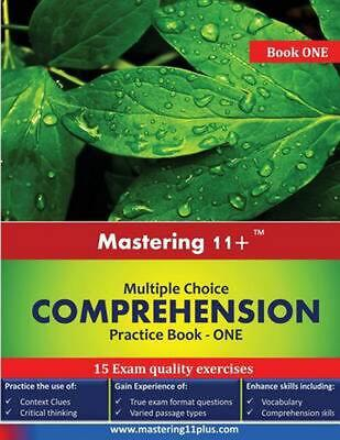 Mastering 11+ Multiple Choice Comprehension - Practice Book 1 by Ashkraft Educat