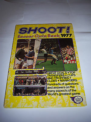 Shoot Soccer Quiz Book 1977 - Liverpool / Arsenal - Football Annual
