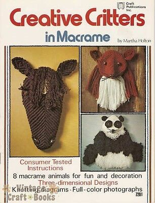 Creative Critters in Macrame Martha Holton Vintage 3D Animal Pattern Book NEW