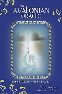 The Avalonian Oracle: Spiritual Wisdom from the Holy Isle by Jhenah Telyndru (En