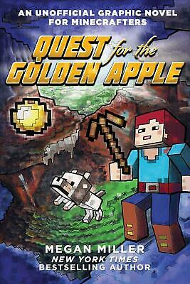 Quest for the Golden Apple: An Unofficial Graphic Novel for Minecrafters by Mega