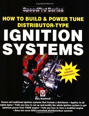 How to Build and Power Tune Distributor-type Ignition Systems (3rd Revised edit