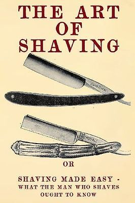 The Art of Shaving: Shaving Made Easy - What the man who shaves - 1475109849