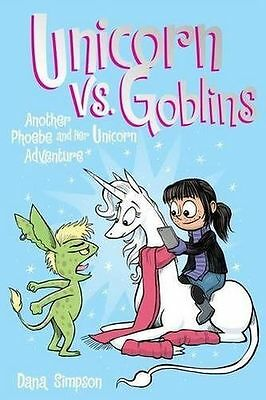 Unicorn vs. Goblins: Another Phoebe and Her Unicorn Adventure - 1449476287