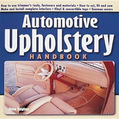 Automotive Upholstery Handbook by Don Taylor Paperback Book (English)