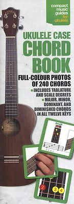 The Ukulele Case Chord Book - Full Colour. Contains 240 chord Shapes
