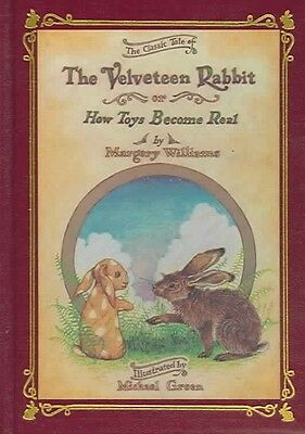 The Velveteen Rabbit Or, How Toys Become Real by Margery Williams Hardcover Book