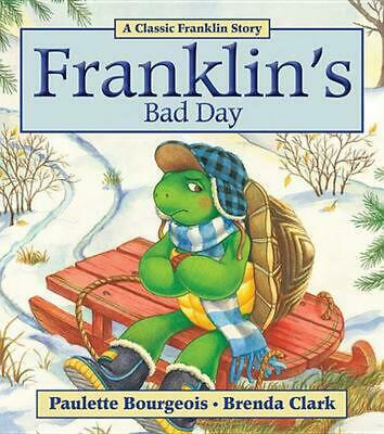 Franklin's Bad Day by Paulette Bourgeois (English) Paperback Book Free Shipping!