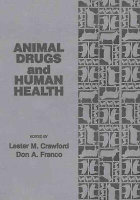 Animal Drugs and Human Health by Crawford M. Crawford (English) Paperback Book F