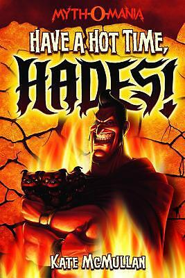 Have a Hot Time, Hades! by Kate McMullan (English) Paperback Book Free Shipping!