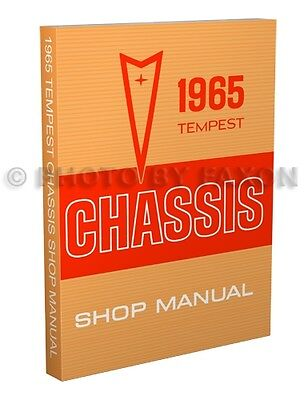 1965 Pontiac Tempest LeMans and GTO Shop Manual 65 Repair Service Book