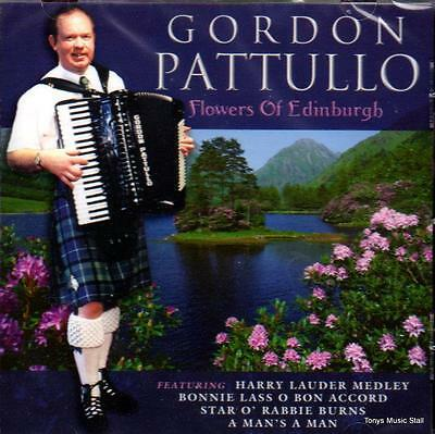 Gordon Pattullo - Flowers Of Edinburgh (New Sealed Cd)