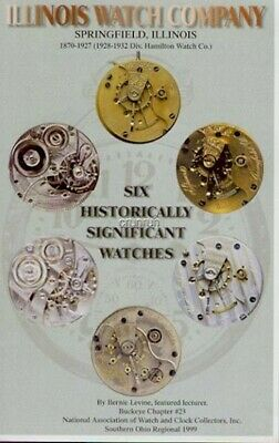Illinois Watch Co, Six Historically Significant Watches