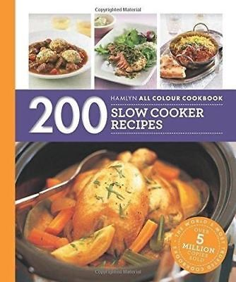 200 Slow Cooker Recipes: Hamlyn All Colour Cookbook by Sara Lewis