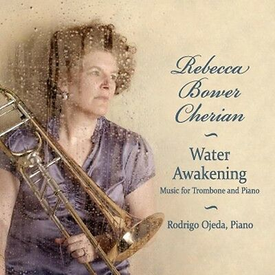 Rebecca Bower Cherian - Water Awakening [New CD]