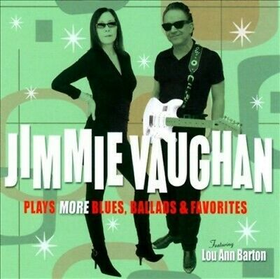 Jimmie Vaughan - Plays More Blues, Ballads and Favorites [New CD]