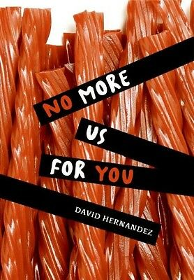 No More Us for You by David Hernandez Hardcover Book (English)