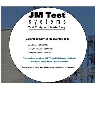IFR FM/AM 1200, 1200S,1200 Super S 1 Year NIST-Tracable Calibration with Data