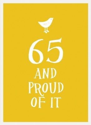 65 and Proud of It (Esme) (Hardcover), 9781849536936