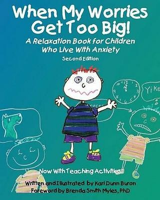 When My Worries Get Too Big!: A Relaxation Book for Children (PB) 1937473805