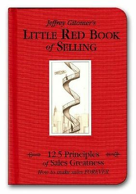 The Little Red Book of Selling: 12.5 Principles of Sales (HB) 1885167601