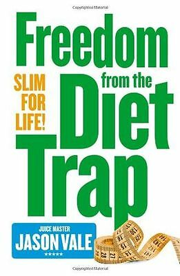 **NEW** - Freedom from the Diet Trap: Slim for Life (PB) - 0007284926