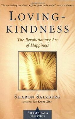 Lovingkindness: The Revolutionary Art of Happiness (Shambhala (PB) - 157062903X