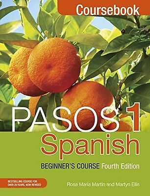 Pasos 1 (Fourth Edition): Spanish Beginner's Course: Coursebook (PB) 1473610680