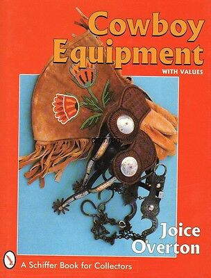 Cowboy Equipment with Values with 547 color photos