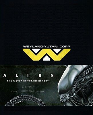 Alien The Weyland Yutani Report, Perry, S. D., 9781783293520