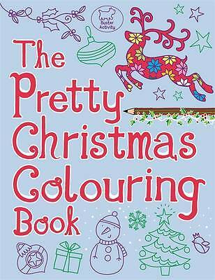 The Pretty Christmas Colouring Book (Buster Acti, Jeannine Rundle, New