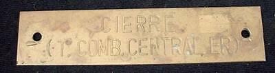 Ships Equipment Brass Sign Plaque Cierre (T Comb Central ER) Nautical Hardware