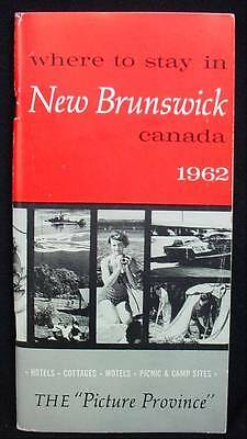 WHERE TO STAY IN NEW BRUNSWICK 1962 Tourist Travel Guide Parks Hotels Cabins etc