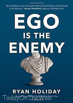 Ego Is the Enemy (Hardcover Book) by Ryan Holiday