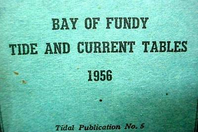 Mines & Technical Surveys 1956  Bay Of Fundy Tide Current Tables Canada Booklet