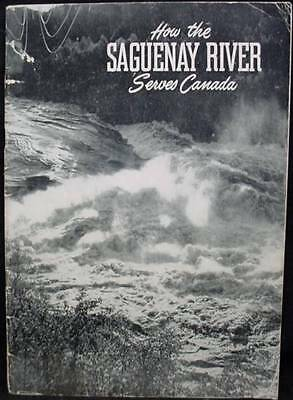 1947 Advertising Booklet Saguenay River Serves Canada