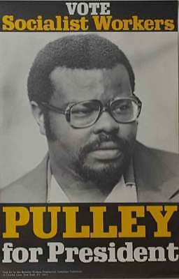 Vote Socialist Workers Pulley for President Poster