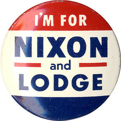 1960 Election I'M FOR Richard NIXON and LODGE Button (3940)