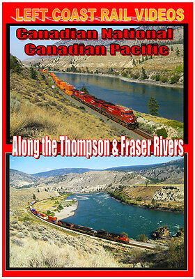 Canadian National Canadian Pacific Along the Thompson & Fraser Rivers DVD NEW