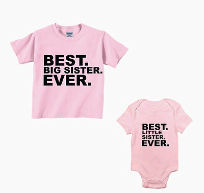 Best Big And Little Sister Ever-Sibling- Set Of 2 - Sister Shirt/bodysuit -New