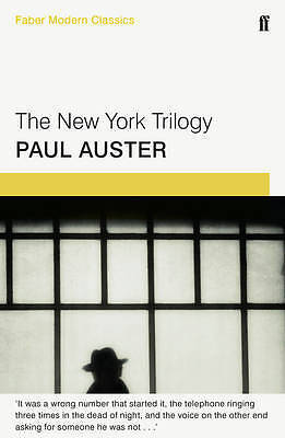 The New York Trilogy: Faber Modern Classics, Auster, Paul, New