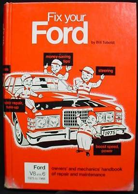 1975 Fix Your Ford Book Manual 1966-1975 V8 and 6