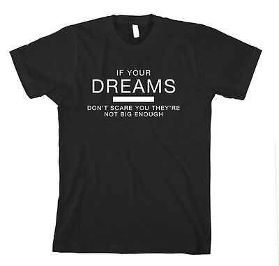 If Your Dreams Don'T Scare T-Shirt Tee