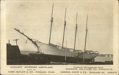 Rockland ME Ship Building Schooner Northland Cobb Butler Co Sherwin Williams