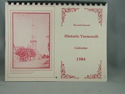 Second Annual Historic Yarmouth Calender 1984 Illustrated Houses Streets Arcadia