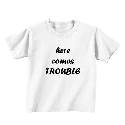 Here Comes Trouble Baby Toddler Kid T-shirt Tee - 6mo Thru 7t