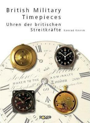 British Military Timepieces - Uhren Royal Army Navy Air Force - Knirim Buch book